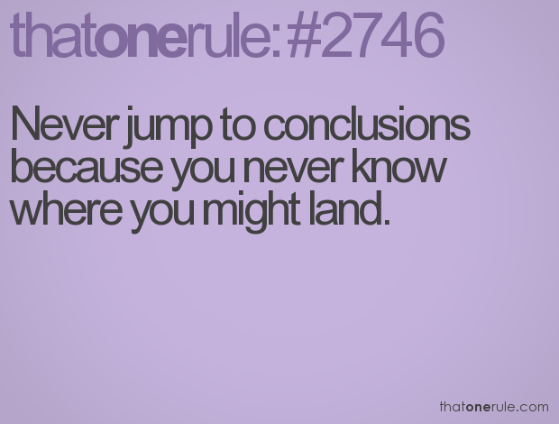 Jumping To Conclusions Quotes Interesting Jump To Conclusions  Evil English